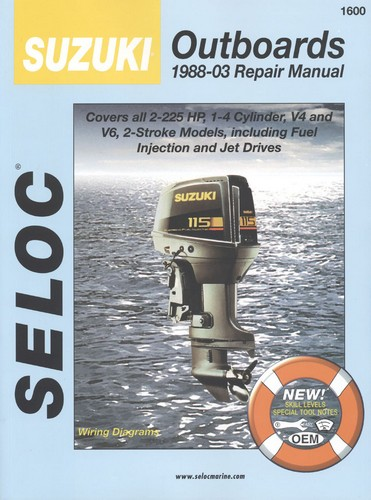 Repair Manual, Suzuki Outboards 88-03 2-225 HP [SEL1600] - $24 95 : Marine  Engine Parts | Fishing Tackle | Basic Power , Nobody Beats Our Deal!
