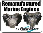 First Mate Remanufactured Marine Engines