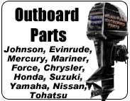outboard parts for Johnson Evinrude, Mercury Mariner, Force, Honda, Suzuki, Yamaha, Nissan Tohatsu & Chrysler